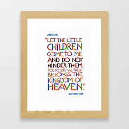 Let the little children come to me Framed Art Print