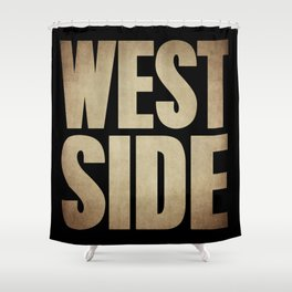 WESTSIDE  Shower Curtain