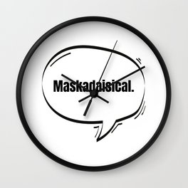 Maskadaisical Text-Based Speech Bubble Wall Clock