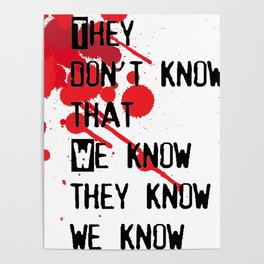 They don't know Poster