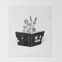 Be a Poem Throw Blanket