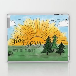 Stay Sexy, Don't Get Murdered Watercolor Laptop & iPad Skin