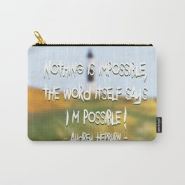 Nothing is imposible... Carry-All Pouch