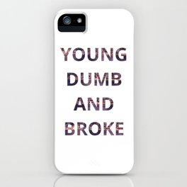 Young Dumb and Broke Khalid iPhone Case