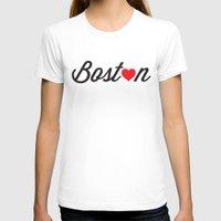 boston T-shirts featuring Boston by Julia Paige Designs