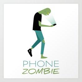 Phone Zombie Art Print