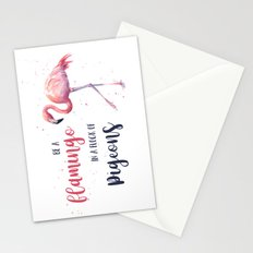 Be a Flamingo in a Flock of Pigeons Watercolor Pink Flamingo Stationery Cards