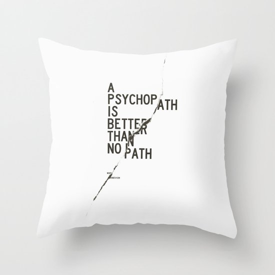 Psychopath Throw Pillow