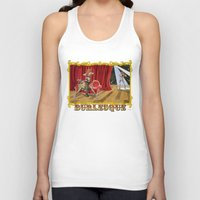 burlesque Tank Tops featuring BURLESQUE by Alessandro Ardy