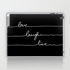Love Laugh Live (Black) Laptop & iPad Skin