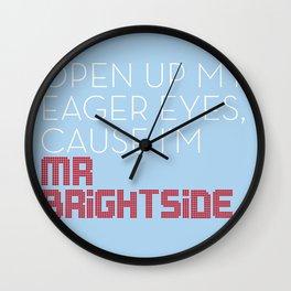 Mr Brightside Wall Clock