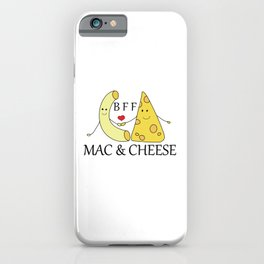 Mac & Cheese Best Friends Forever iPhone Case