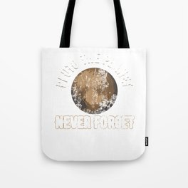 Pluto The Planet Never Forget Distressed Tote Bag