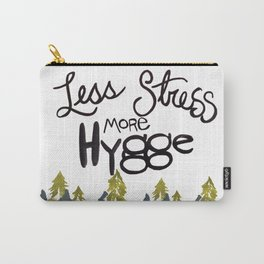 Less stress more Hygge Carry-All Pouch