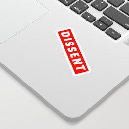 Dissent Sticker