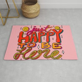 Happy To Be Here Rug