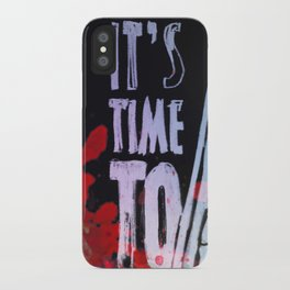 I´ts Time To.. iPhone Case