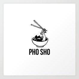 PHO SHO Art Print