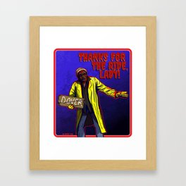THANKS FOR THE RIDE LADY Framed Art Print