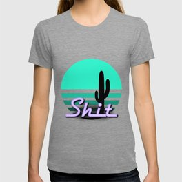 Neon Sunsets: Shit and Saguaro Cactus T-shirt