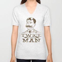 Twice the Man Unisex V-Neck