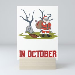 Christmas In October, halloween Mini Art Print