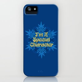 I'm  Special Character iPhone Case