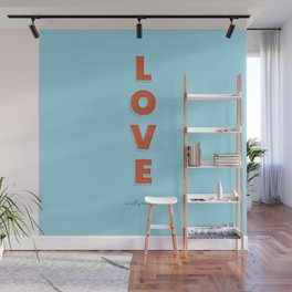 Love is all - typography Wall Mural
