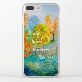 He Makes the Winds His Messengers Clear iPhone Case