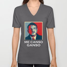 Me Canso Ganso AMLO 2018 Shirt Morena la esperanza de Mexico Unisex V-Neck