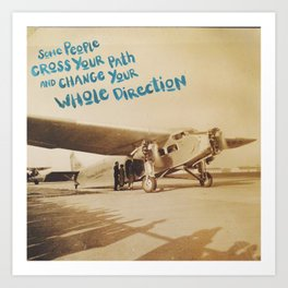 change your whole direction Art Print