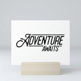 Adventure Awaits Mini Art Print