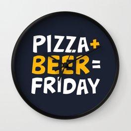 Pizza + beer = Friday Wall Clock