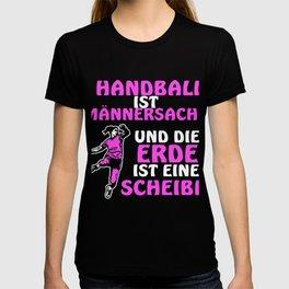 Handball women funny saying handball player T-shirt