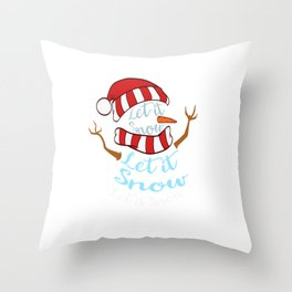 """Let It Snow Let It Snow Let It Snow"" Christmas Design For December 25th T-shirt Design Jesus Throw Pillow"