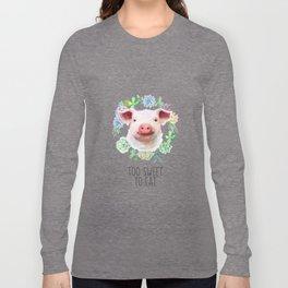 Too Sweet to Eat Vegan Statement Pig Watercolor Long Sleeve T-shirt