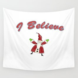 Santa, I Believe in Santa Wall Tapestry
