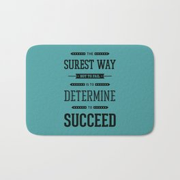Lab No. 4 The Surest Way to Richard Brinsley Sheridan Inspirational Quote Bath Mat