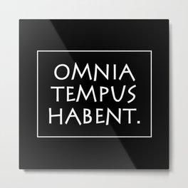 Omnia tempus habent Metal Print