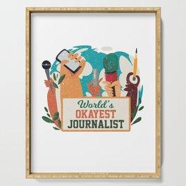 Worlds Okayest Journalist Journalism Writer Gift Serving Tray