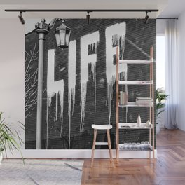 Life- Love of Life street graffiti mosaic inspirational black and white photograph / photography  Wall Mural