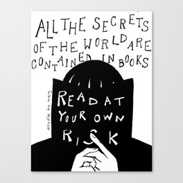 Read at Your Own Risk Canvas Print