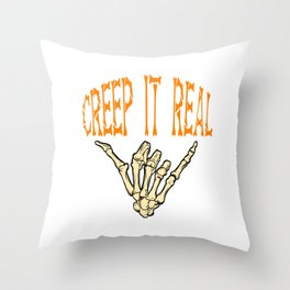 """A Real Tee For A Dope You Saying """"Creep It Real"""" T-shirt Design Skeletal Bones Hand Skeleton Swag Throw Pillow"""