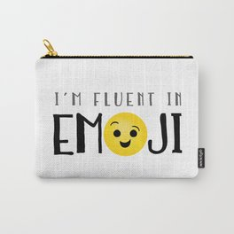 I'm Fluent In Emoji Carry-All Pouch