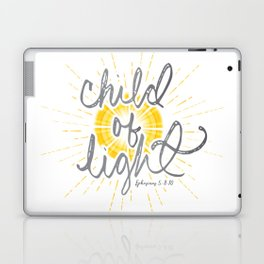 """EPHESIANS 5:8-10 """"CHILD OF LIGHT"""" Laptop & iPad Skin"""