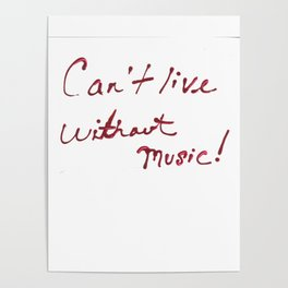 Can't Live Without Music! Poster