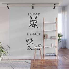 Inhale Exhale French Bulldog Wall Mural