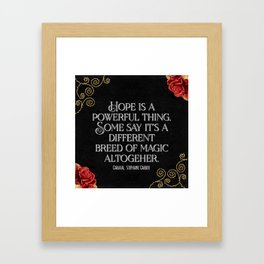 Hope is a powerful thing - Caraval Stephanie G Framed Art Print