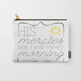 His Mercies are New Every Morning Carry-All Pouch