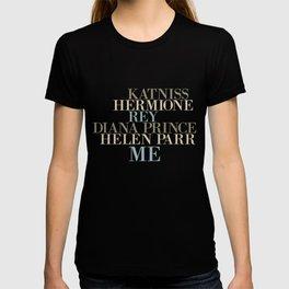 Kickass Heroines - Me T-shirt